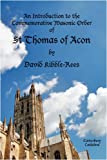 An Introduction to the Commemorative Masonic Order of St. Thomas of Acon, David Kibble-Rees, 0955989000