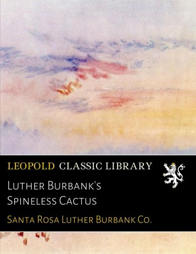 Download Luther Burbank's Spineless Cactus ebook