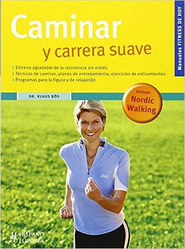 Descarga gratuita de ebooks de código abierto. Caminar y carrera suave (Fitness de hoy) PDF FB2 iBook