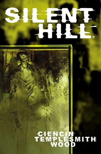 Silent Hill: Dying Inside (Hill Silent 9)