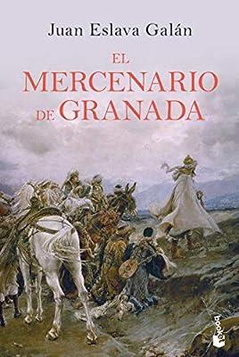 El mercenario de Granada (Novela histórica): Amazon.es: Eslava ...