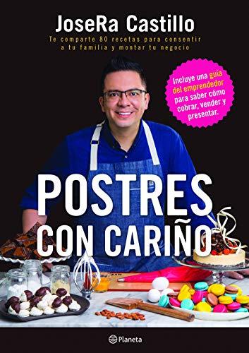Postres con Cariño (Spanish Edition) by JoseRa Castillo