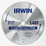 Irwin 21840 7-1/4' x 140-Tooth Circular Saw Blade for Plywood, OSB, Veneer and Plastic