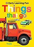Things That Go, Roger Priddy, 0312508522