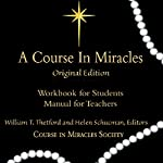 A Course in Miracles: Workbook for Students/Manual for Teachers | Helen Schucman,William Thetford