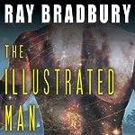 The Illustrated Man | Ray Bradbury
