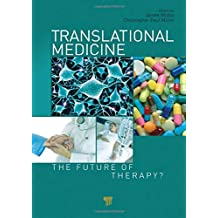 Translational Medicine: The Future of Therapy?