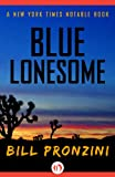 Blue Lonesome by Bill Pronzini front cover
