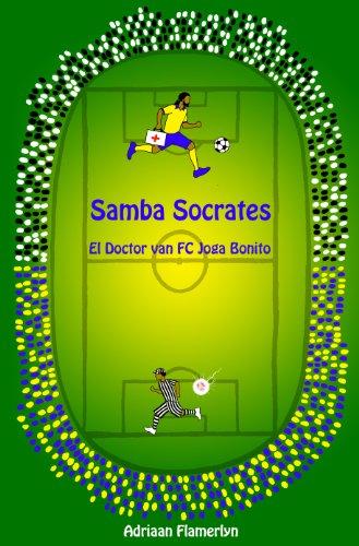 (Samba Socrates: El Doctor van FC Joga Bonito (Dutch Edition))