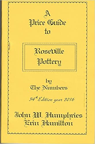 A Price Guide to Roseville Pottery by the Numbers, 34th