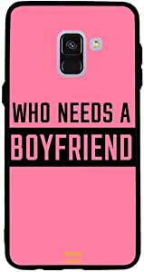 Samsung A8 Case Cover Who Needs A Boyfriend, Moreau Laurent Premium Phone Covers & Cases Design