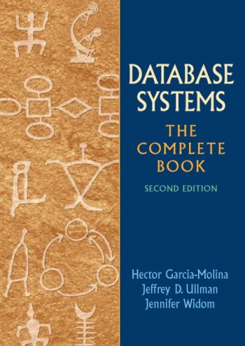 Database Systems: The Complete Book (2nd Edition) by Hector Garcia Molina