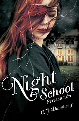 Persecución (Night School 3): Amazon.es: Daugherty, C.J.: Libros
