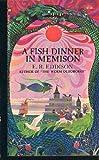 Fish Dinner Memison, E. R. Eddison, 0345220323