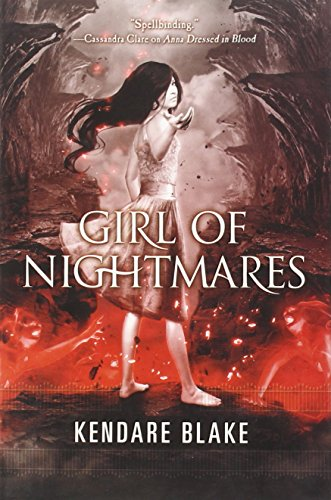 Girl of Nightmares (Anna Dressed in Blood Series)