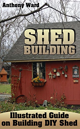 Amazon.com: Shed Building: Illustrated Guide on Building DIY ... on build a garage plans, build a house floor plan, build a cabin, build a free map,