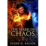 The Mark of Chaos (The Mark of Chaos Series Book 1)