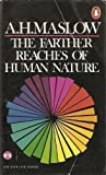 The Farther Reaches of Human Nature, Abraham H. Maslow, 0140042652