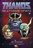 capa de Thanos. Relatividade Infinita