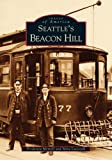 Seattle's Beacon Hill (Images of America: Washington)