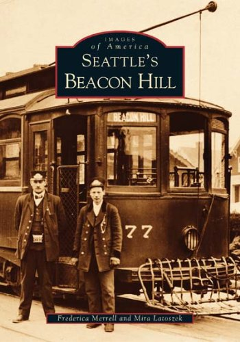 Seattle's Beacon Hill (Images of America: - Beacon Hill Post