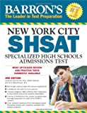 Barron's New York City SHSAT, 3rd Edition, Lawrence Zimmerman and Gilbert Kessler, 1438001363