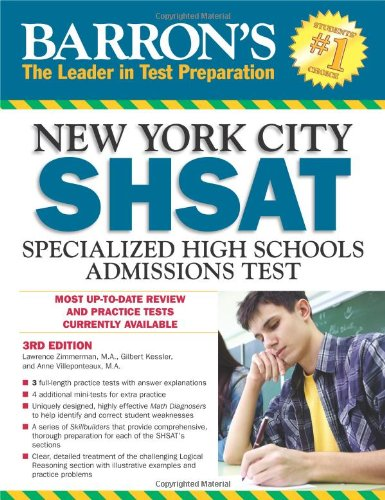 Barron's New York City SHSAT, 3rd Edition: Specialized High Schools Admissions Test (Barron's SHSAT)