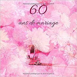 60 Ans De Mariage Livre Danniversaire Livre Dor Mariage