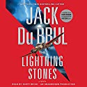 The Lightning Stones: A Novel Hörbuch von Jack Du Brul Gesprochen von: Scott Brick
