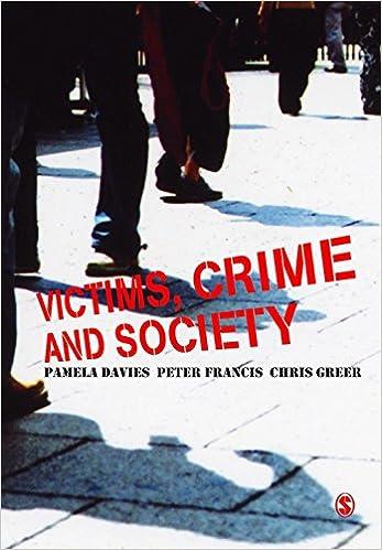 Victims, Crime and Society by Pamela Davies (Editor), Peter Francis (Editor), Chris Greer (Editor) (18-Nov-2007)