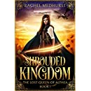 Shrouded Kingdom (The Lost Queen of Althea Book 1)