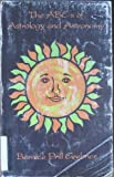 The ABC's of Astrology and Astronomy, Bernice P. Grebner, 0962627321