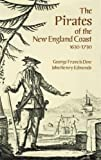 img - for The Pirates of the New England Coast 1630-1730 (Dover Maritime) book / textbook / text book