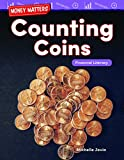 Teacher Created Materials 27341 Money MATTERS: Counting Coins: Financial LITERACY