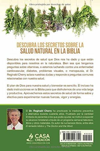 Secretos de la salud escondidos en la Biblia / Hidden Bible Health Secrets: Alcance una salud óptima y mejore su calidad de vida de forma natural (Spanish ...