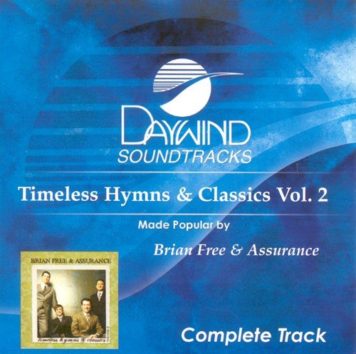 Timeless Hymns & Classics #2 [Accompaniment/Performance Track]