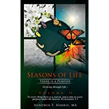 Seasons of Life: There Is A Purpose