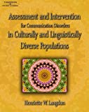 img - for Assessment & Intervention for Communication Disorders in Culturally & Linguistically Diverse Populations book / textbook / text book