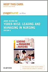 leading and managing in nursing 6th edition free pdf