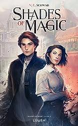 Shades of Magic - tome 1 (01)