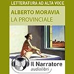 La provinciale   Alberto Moravia