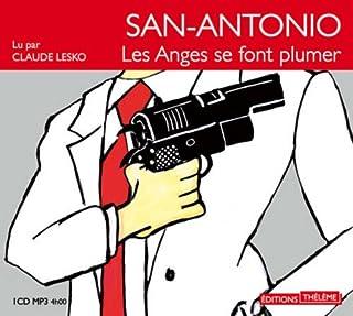 Les Anges se font plumer, San-Antonio