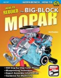 How to Rebuild the Big-Block Mopar (Workbench How to Series)