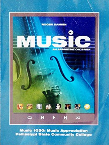 Music An Apprecation Brief Music 1030: Music Appreciation Pellissippi State Community College