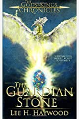 The Guardian Stone: The Gods and Kings Chronicles (Volume 2) Paperback