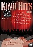 Kino Hits für Gitarre Band 1: 10 Filmmusik-Klassiker für Gitarre solo und Liedbegleitung