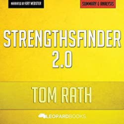 StrengthsFinder 2.0, by Tom Rath: Unofficial & Independent Summary & Analysis
