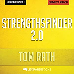 StrengthsFinder 2.0, by Tom Rath: Unofficial & Independent Summary & Analysis Audiobook