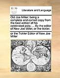 Old Joe Miller, or the Tickler Editor of New Joe Miller, 1170389635