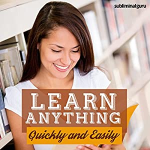 Learn Anything Quickly and Easily Speech